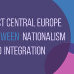 "Seminarium: ""East Central Europe Between Nationalism and Integration"""