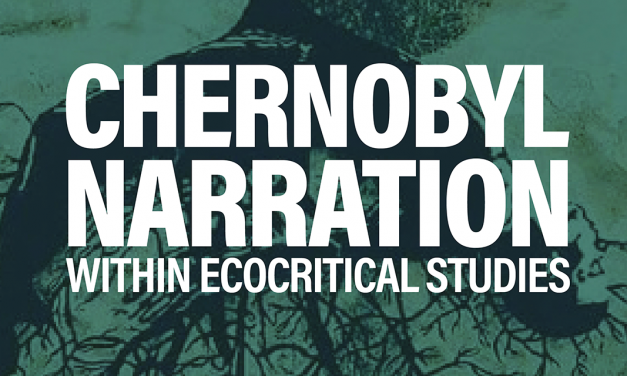 "Seminarium: ""Chernobyl Narration within Ecocritical Studies"""