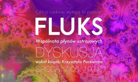 """Spotkanie wokół książki Krzysztofa Pacewicza """"Fluks. Wspólnota płynów ustrojowych"""""""