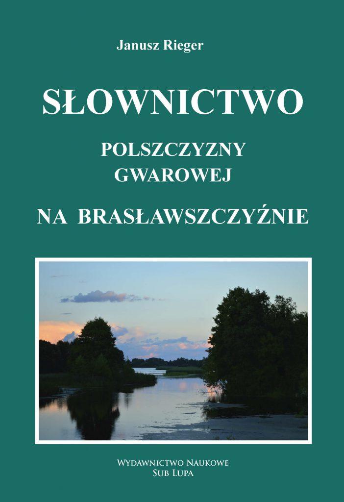 Słownictwo polszczyzny gwarowej na Brasławszczyźnie okładka