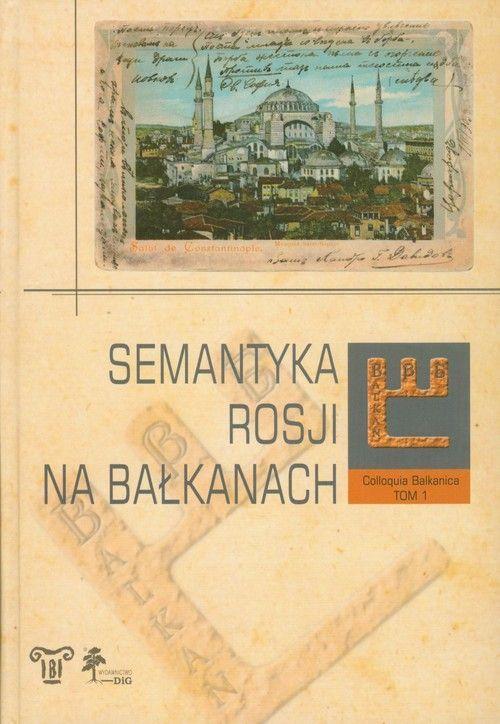 Semantyka Rosji na Bałkanach okładka