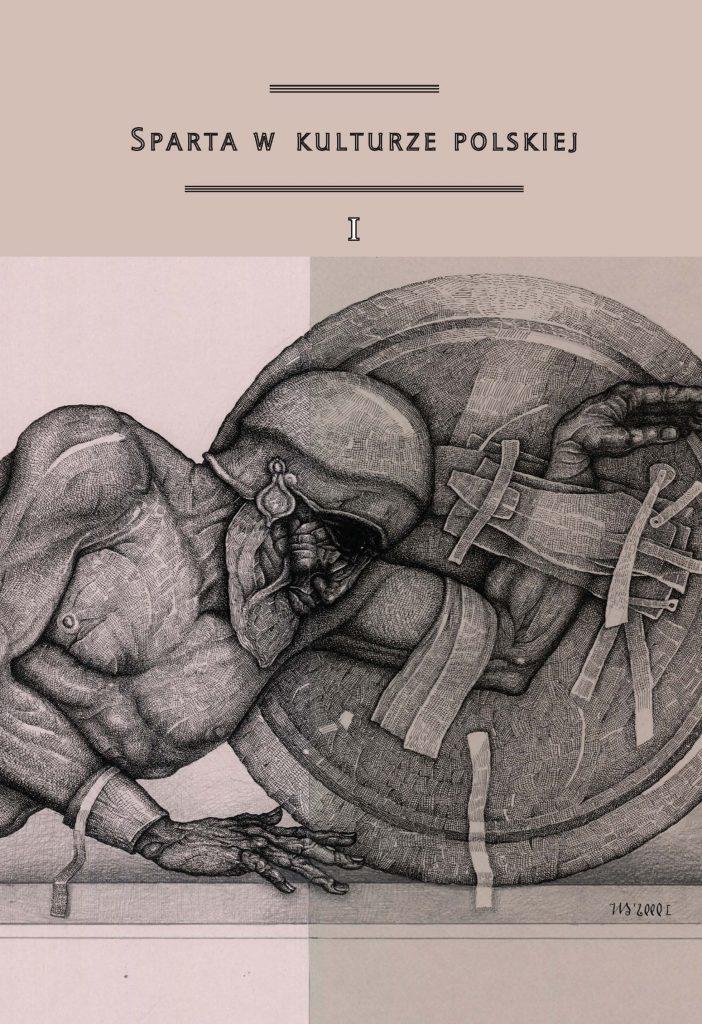 Sparta w kulturze polskiej. Tom I okładka
