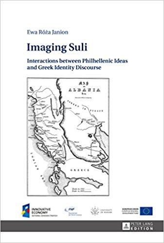 Imaging Suli: Interactions between Philhellenic Ideas and Greek Identity Discourse okładka