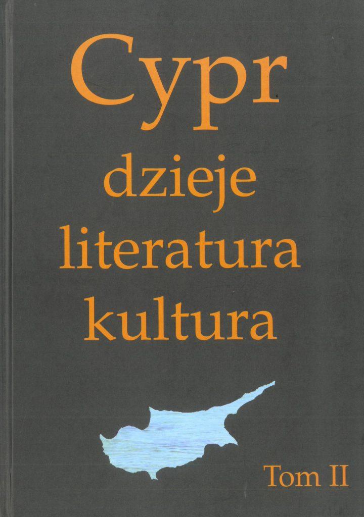Cypr. Dzieje, literatura, kultura. T. II okładka
