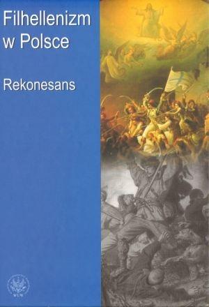 Filhellenizm w Polsce. Rekonesans. okładka