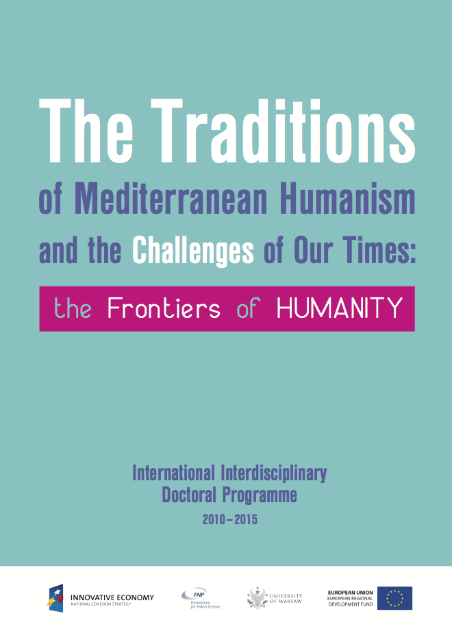 The Traditions of Mediterranean Humanism and the Challenges of Our Times. The Frontiers of Humanity okładka