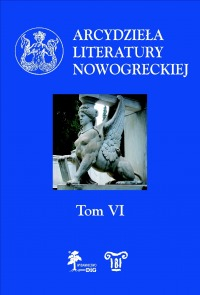 Dział: Historia literatury Arcydzieła literatury nowogreckiej, t. VI okładka