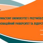 Innowacyjny uniwersytet i przywództwo. Faza III