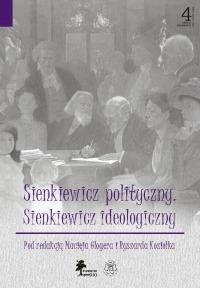 Sienkiewicz polityczny. Sienkiewicz ideologiczny. Okładka