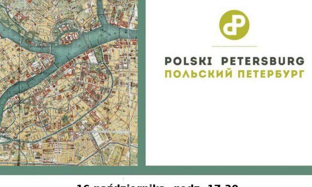 16/10: Polski Petersburg