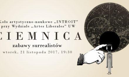 """""""Introit – Ciemnica"""" – spotkanie Koła Artystyczno-Naukowego """"INTROIT"""""""