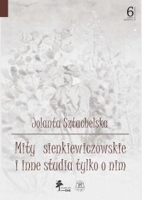 Mity sienkiewiczowskie i inne studia tylko o nim OKŁADKA