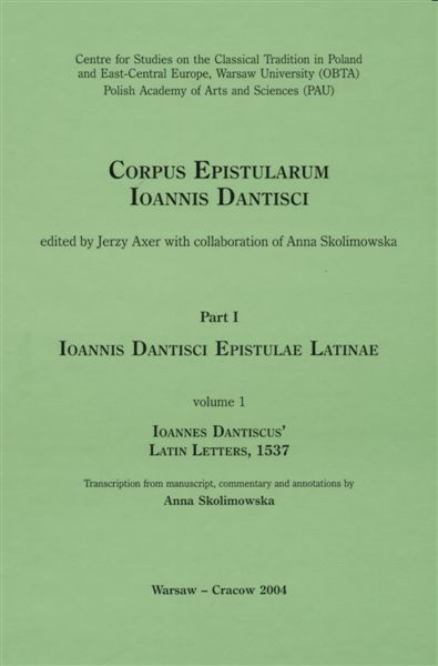 Epistulae Latinae Ioannis Dantisci a. 1537 (Ioannes Dantiscus' Latin letters, 1537) okładka