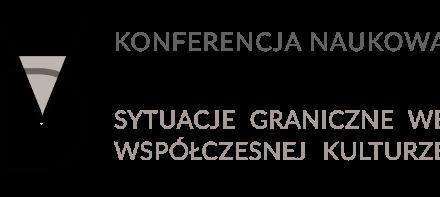 """Konferencja: """"Autodestrukcja. Sytuacje graniczne we współczesnej kulturze"""""""