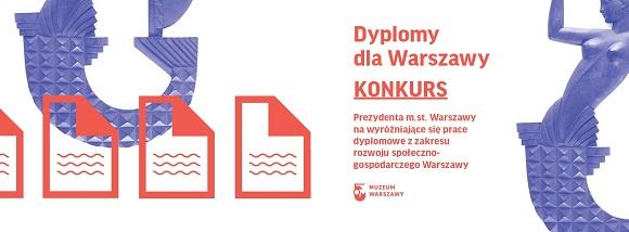 """Trzecia edycja konkursu """"Dyplomy dla Warszawy"""""""