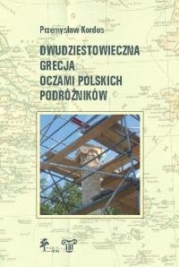 Dwudziestowieczna Grecja oczami polskich podróżników okładka