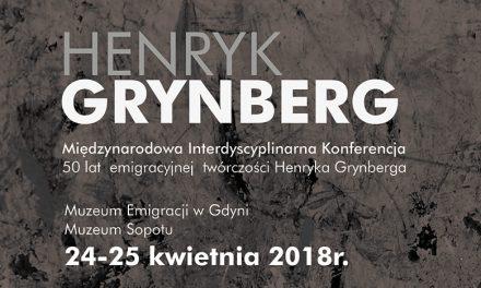 "Konferencja: ""Henryk Grynberg:  Half a Century of Émigré Writing"""