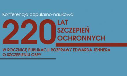 7 czerwca: Konferencja z okazji 220-lecia szczepień ochronnych
