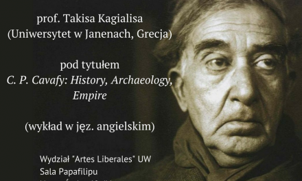 "24 maja. Wykład prof. Takisa Kagialisa: ""C.P. Cavafy: History, Archaeology, Empire"""