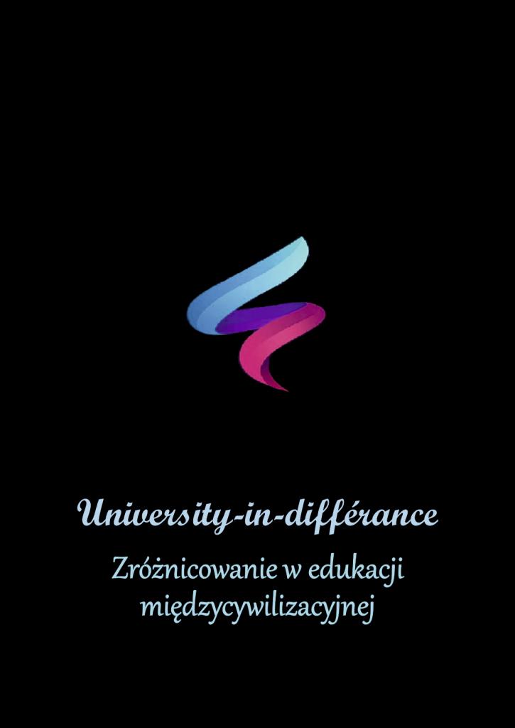 Book Cover: University-in-différance. Zróżnicowanie w edukacji międzycywilizacyjnej