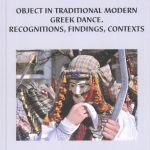 """Object in Traditional Modern Greek Dance. Recognitions, Findings, Contexts"""