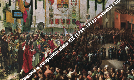 """""""Polska i Hiszpania w europejskim wieku XIX (1789–1918): wyzwania i aspiracje"""". Konferencja z cyklu """"Spotkania polsko-hiszpańskie""""."""