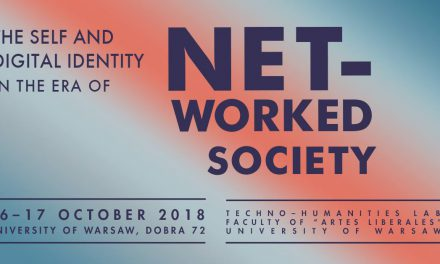 "16–17 października. Konferencja: The Self and Digital Identity in the Era of ""Networked Society"""