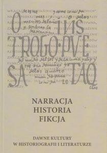 Book Cover: Narracja, historia, fikcja. Dawne kultury w historiografii i literaturze