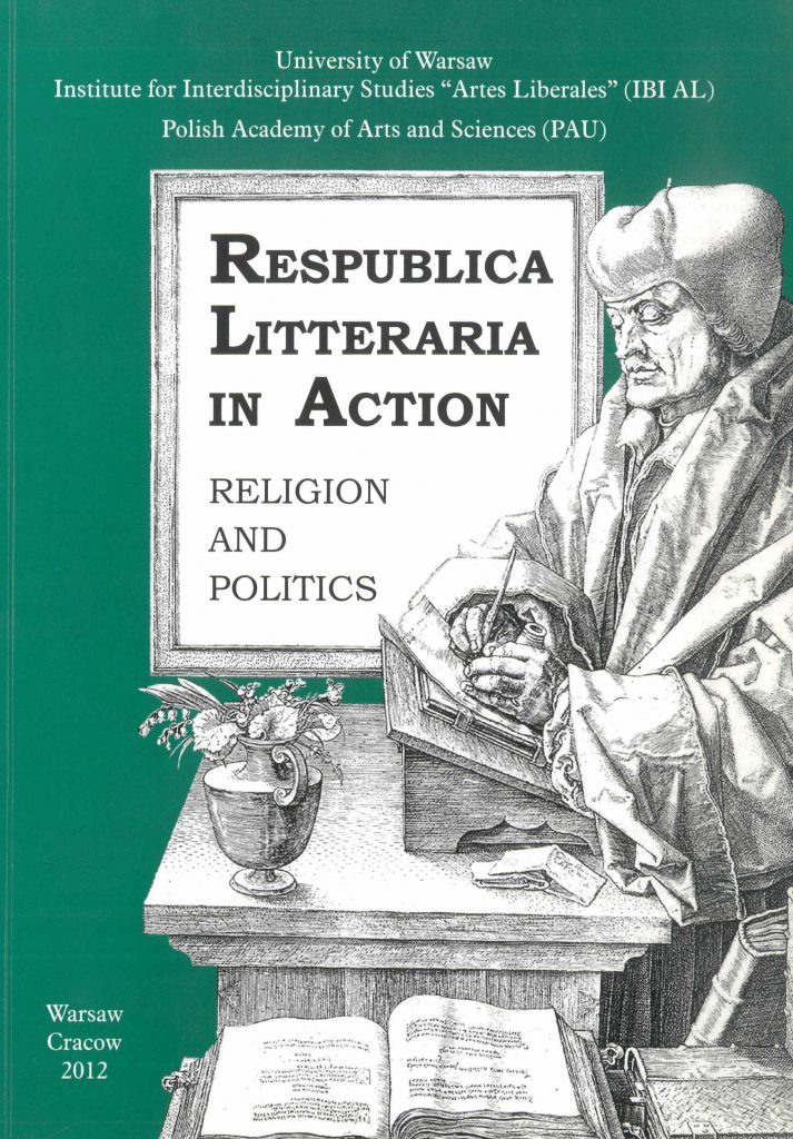 Book Cover: Respublica Litteraria in Action. Religion and Politics