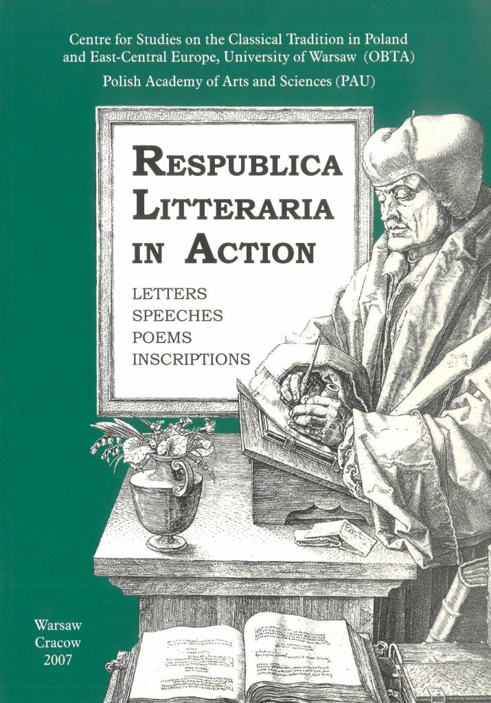 Book Cover: Respublica Litteraria in Action: Letters – Speeches – Poems – Inscriptions