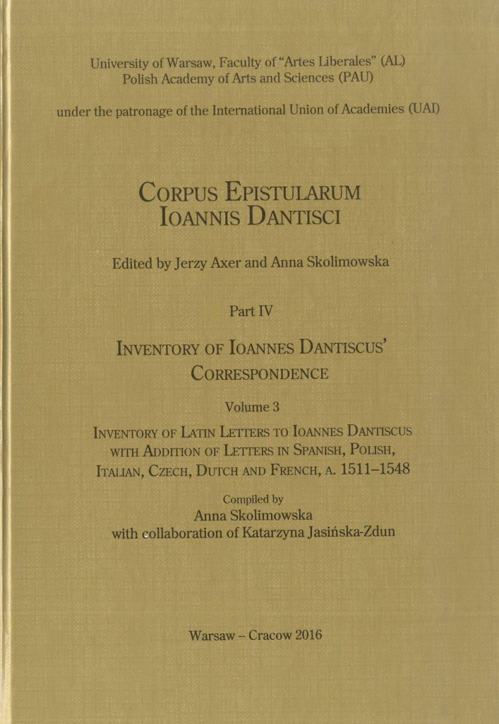 Book Cover: Inventory of Latin Letters to Ioannes Dantiscus' with Addition of Letters in Spanish, Polish, Italian, Dutch, Czech and French,