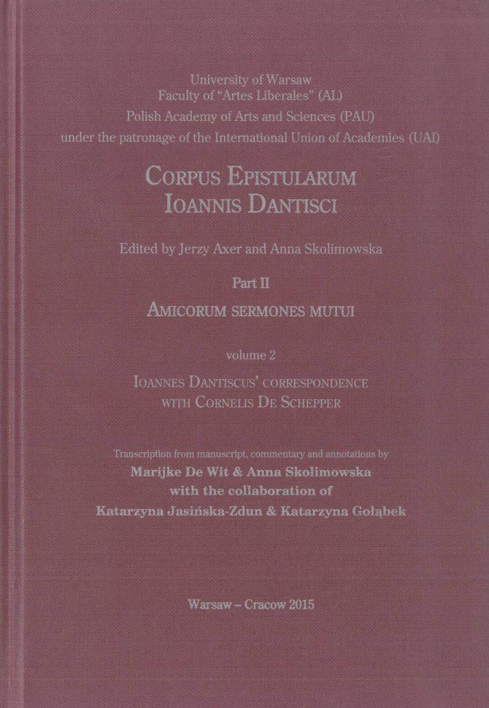 Book Cover: Epistulae Cornelii Scepperi et Ioannis Dantisci (Ioannes Dantiscus' Correspondence with Cornelis De Schepper)