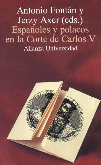 Book Cover: Españoles y polacos en la Corte de Carlos V. Cartas del embajador Juan Dantisco
