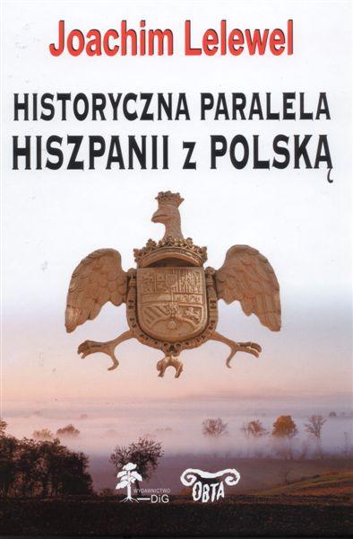 Historyczna paralela Hiszpanii z Polską w XVI, XVII, XVIII wieku okładka