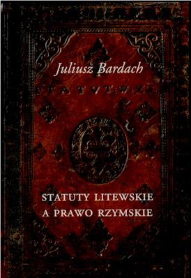 Book Cover: Statuty litewskie a prawo rzymskie