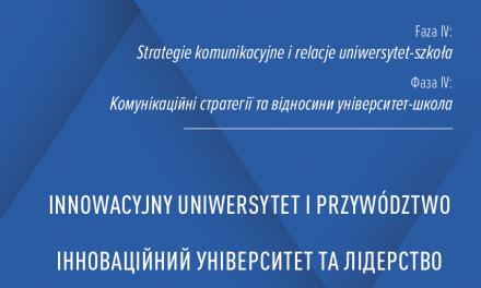 """IV faza projektu """"Innowacyjny uniwersytet i przywództwo"""""""