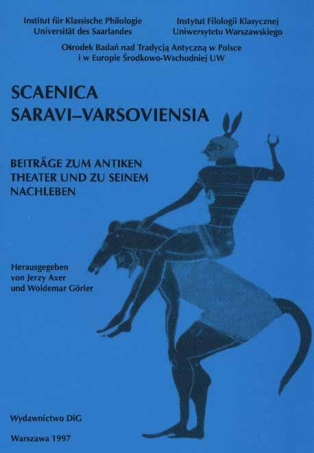 Book Cover: Scaenica Saravi-Varsoviensia. Beiträge zum antiken Theater und zu seinem Nachleben