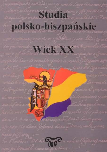 Book Cover: Studia polsko-hiszpańskie. Wiek XX