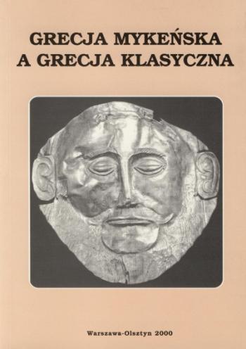 Book Cover: Grecja mykeńska a Grecja klasyczna