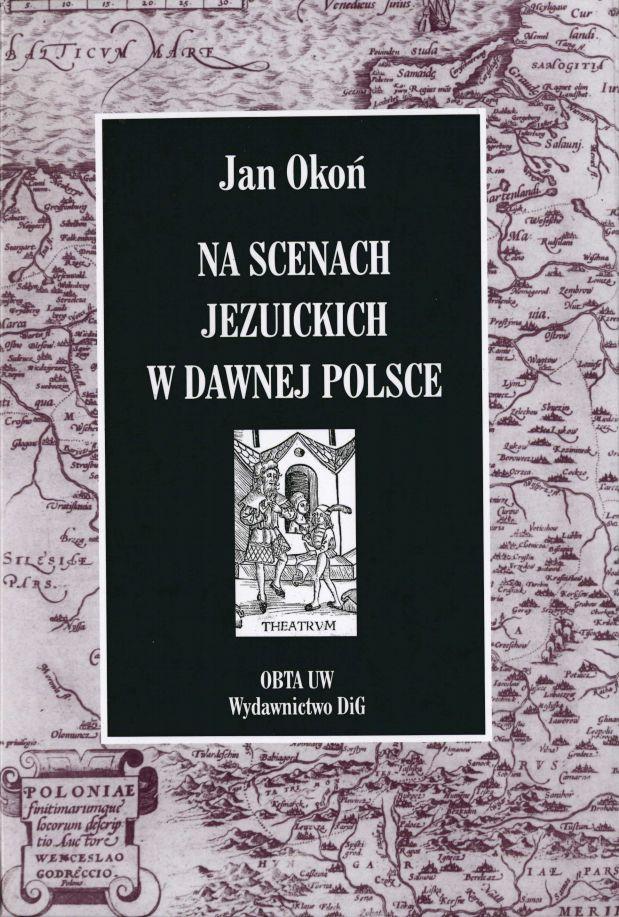 Book Cover: Na scenach jezuickich w dawnej Polsce