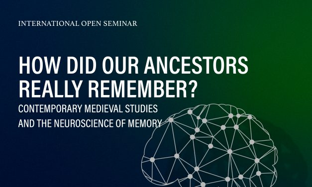 "International Open Seminar pt. ""How Did Our Ancestors Really Remember?…"""