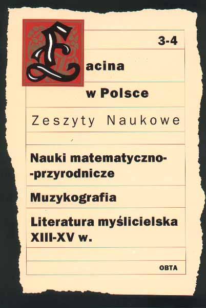 Book Cover: Nauki matematyczno-przyrodnicze. Muzykografia. Literatura myślicielska (XIII–XV wiek)