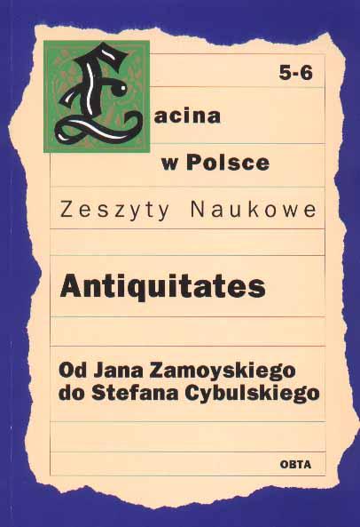 Book Cover: Antiquitates. Od Jana Zamoyskiego do Stefana Cybulskiego