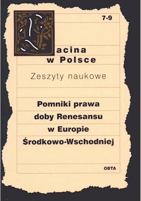 Book Cover: Pomniki prawa doby renesansu w Europie Środkowo-Wschodniej. Juliusz Bardach, Marek Kuryłowicz