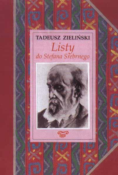 Book Cover: Tadeusz Zieliński. Listy do Stefana Srebrnego