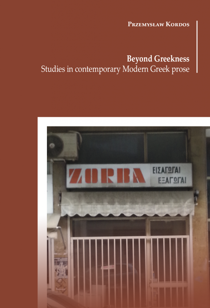 Book Cover: Beyond Greekness. Studies in contemporary Modern Greek prose