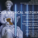 "Konferencja: ""Our Mythical History…"""