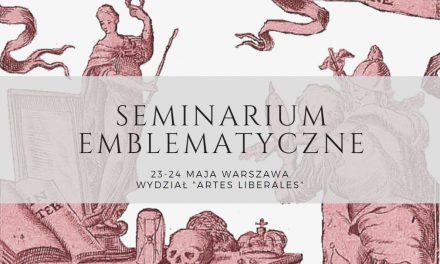 23–24 maja, Seminarium Emblematyczne