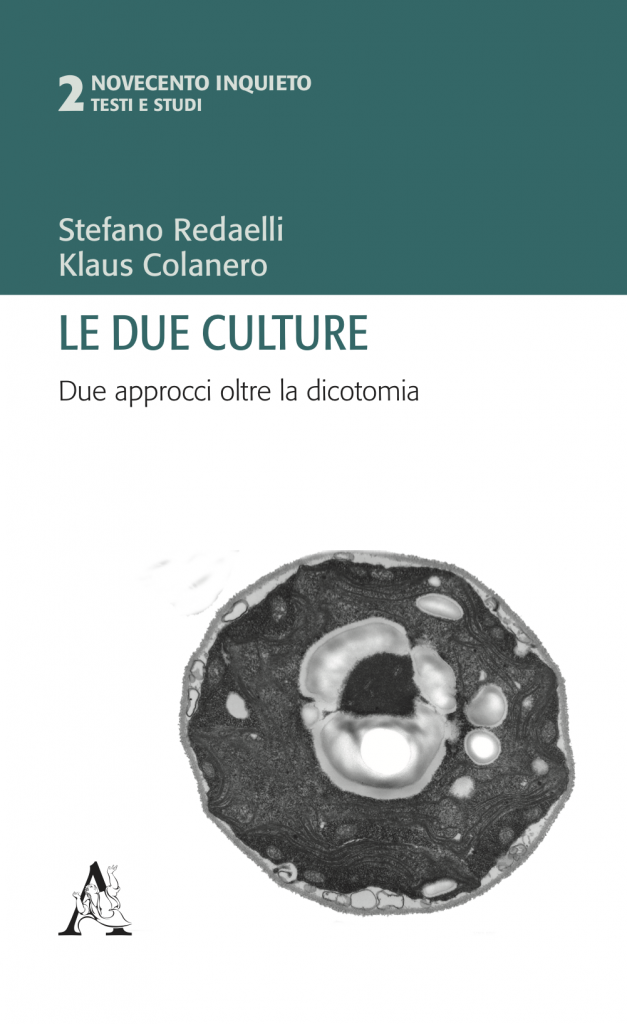 Book Cover: Le due culture. Due approcci oltre la dicotomia