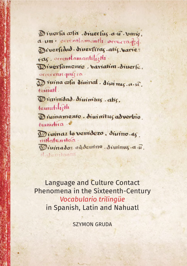 Book Cover: Language and Culture Contact Phenomena in the sixteenth century Vocabulario trilingüe in Spanish, Latin, and Nahuatl